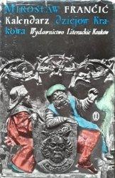 Mirosław Francic • Kalendarz dziejów Krakowa