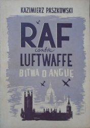 Kazimierz Paszkowski • RAF contra Luftwaffe. Bitwa o Anglię [Marian Puchalski]