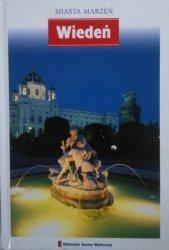 Miasta marzeń • Wiedeń