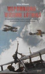 Wiktor Willmann • Wspomnienia wojenne lotnika