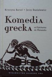 Krystyna Bartol, Jerzy Danielewicz • Komedia grecka od Epicharma do Menandra