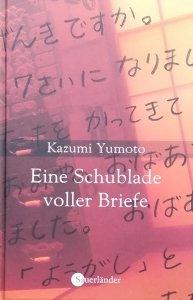 Kazumi Yumoto • Eine Schublade voller Briefe
