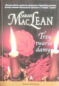 Sarah MacLean • Trzy twarzy damy