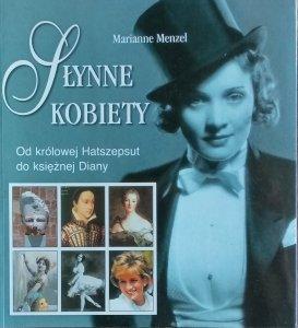 Marianne Menzel • Słynne kobiety. Od królowej Hatszepsut do księżnej Diany