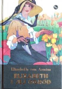 Elizabeth von Arnim • Elizabeth i jej ogród