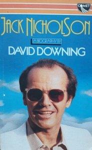 David Downing • Jack Nicholson. A Biography