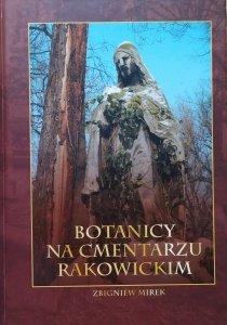 Zbigniew Mirek • Botanicy na Cmentarzu Rakowickim