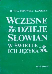 Hanna Popowska-Taborska • Wczesne dzieje Słowian w świetle ich języka