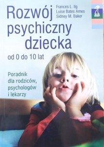 Frances L. Ilg • Rozwój psychiczny dziecka od 0 do 10 lat