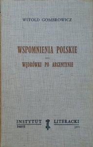 Witold Gombrowicz • Wspomnienia polskie. Wędrówki po Argentynie