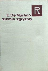 Ernesto De Martino • Ziemia zgryzoty