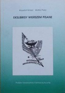 Krzysztof Kmieć, Walter Pyka • Ekslibrisy wierszem pisane