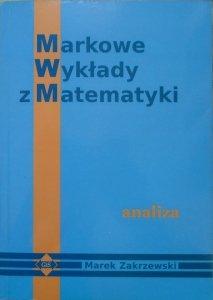 Marek Zakrzewski • Markowe Wykłady z Matematyki. Analiza