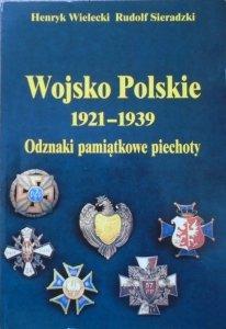 Henryk Wielecki, Rudolf Sieradzki • Wojsko Polskie 1921-1939. Odznaki pamiątkowe piechoty