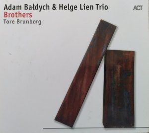 Adam Bałdych & Helge Lien Trio • Brothers • CD