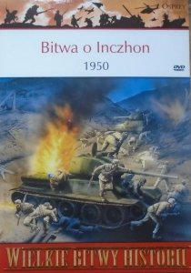Gordon Rottman • Bitwa o Inczhon 1950 [Wielkie Bitwy Historii]