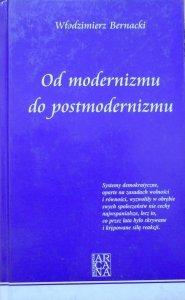 Włodzimierz Bernacki • Od modernizmu do postmodernizmu