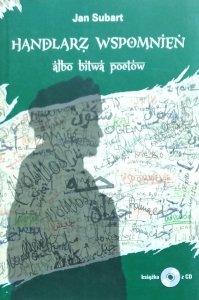 Jan Subart • Handlarz Wspomnień albo bitwa poetów