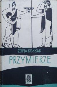 Zofia Kossak • Przymierze