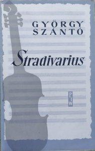 Gyorgy Szanto • Stradivarius