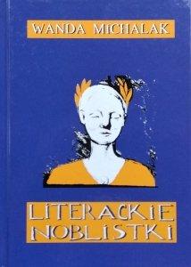 Wanda Michalak • Literackie noblistki