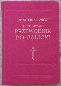 Mieczysław Orłowicz • Ilustrowany przewodnik po Galicyi