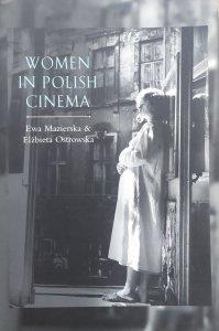 Ewa Mazierska, Elżbieta Ostrowska • Women in Polish Cinema