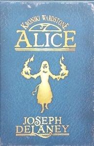 Joseph Delaney • Alice