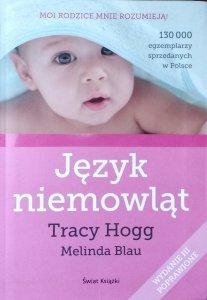 Tracy Hogg, Melinda Blau • Język niemowląt. Język dwulatka
