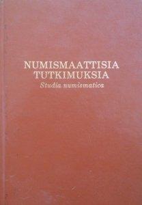 Numismaattisia Tutkimuksia • Studia numismatica [numizmatyka]