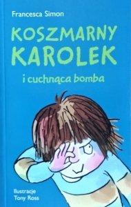 Francesca Simon • Koszmarny Karolek i cuchnąca bomba