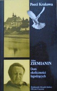 Adam Ziemianin • Dom okoliczności łagodzących [dedykacja autorska]