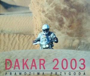 Krzysztof Kowalski • Dakar 2003. Prawdziwa przygoda