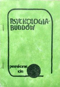 Psychologia buddów. Przenikanie idei [Philip Kapleau, Allan Watts, Toni Packer]