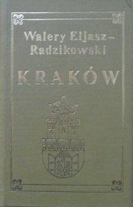 Walery Eljasz-Radzikowski • Kraków