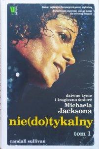Randall Sullivan • Niedotykalny tom 1. [Michael Jackson]