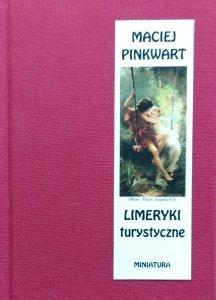 Maciej Pinkwart • Limeryki turystyczne