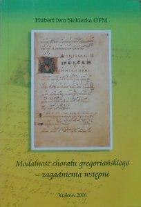Hubert Iwo Siekierka OFM • Modalność chorału gregoriańskiego - zagadnienia wstępne