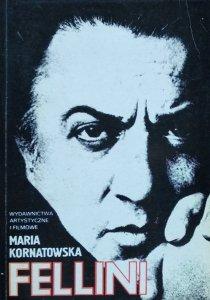 Maria Kornatowska • Fellini