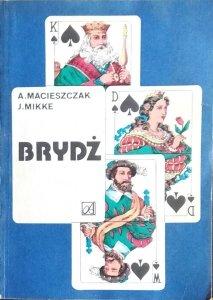 Korwin Mikke, Andrzej Macieszczak • Brydż