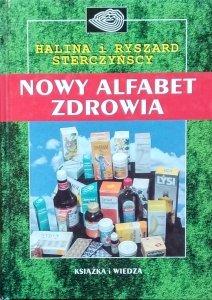 Halina Sterczyńska, Ryszard Sterczyński • Nowy alfabet zdrowia