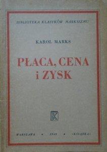 Karol Marks • Płaca, cena i zysk
