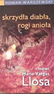 Roman Warszewski • Skrzydła diabła, rogi anioła