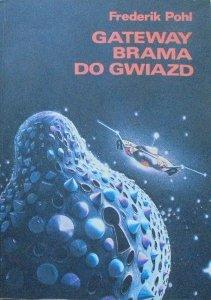 Frederic Pohl • Gateway. Brama do gwiazd