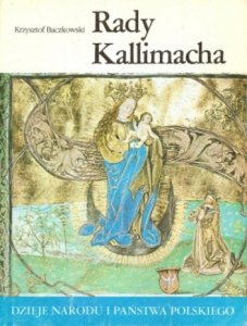 Krzysztof Baczkowski • Rady Kallimacha [I-18]