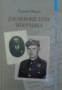 Zygmunt Maguza • Żołnierskie losy Wołyniaka