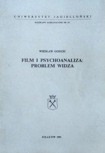 Wiesław Godzic • Film i psychoanaliza: problem widza