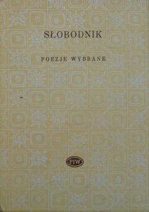 Włodzimierz Słobodnik • Poezje wybrane