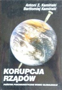 Antoni Kamiński • Korupcja rządów. Państwa postkomunistyczne wobec globalizacji