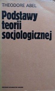 Theodore Abel • Podstawy teorii socjologicznej